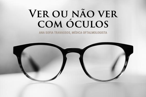 Ver ou não ver com óculos