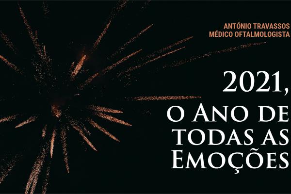 2021, o Ano de todas as Emoções