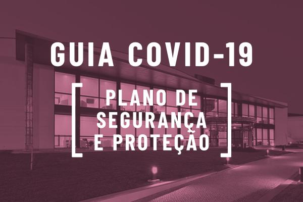 Mudámos (algumas) as regras [Guia COVID-19/Plano de segurança e proteção]